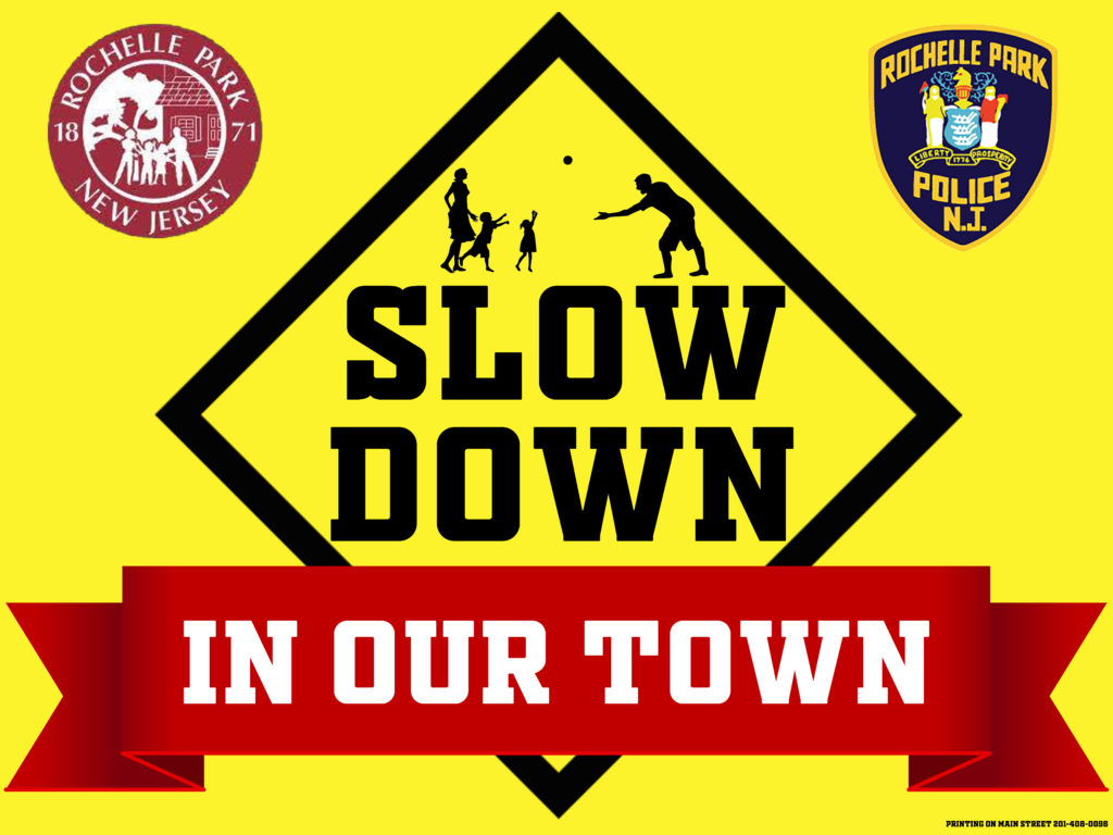 Slow down in Our Town